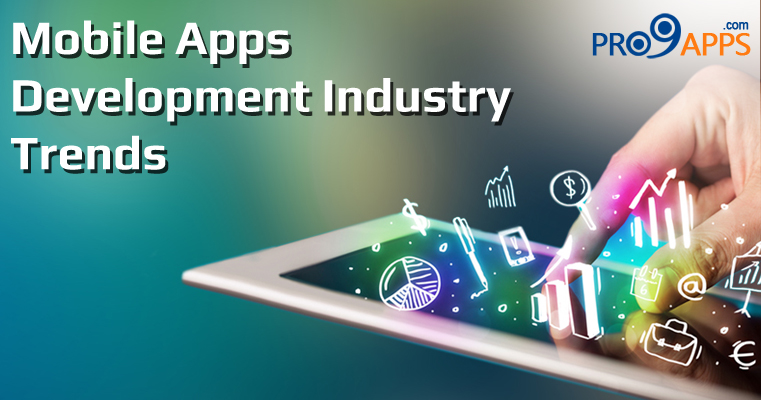 Mobile Apps Development Industry | Future Trends